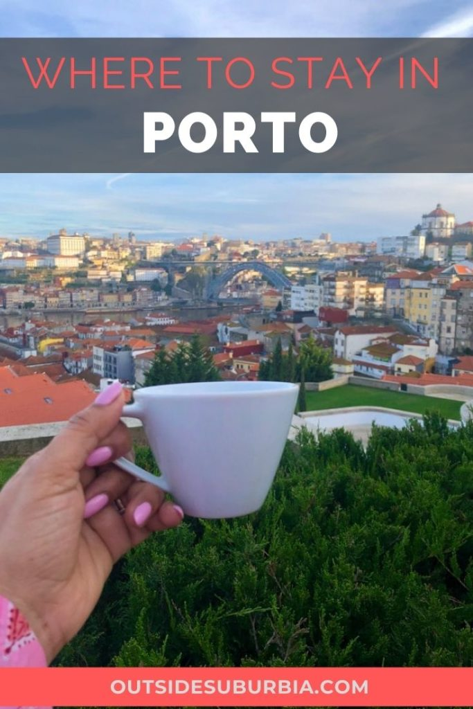 Where to Stay in Porto | Outside Suburbia