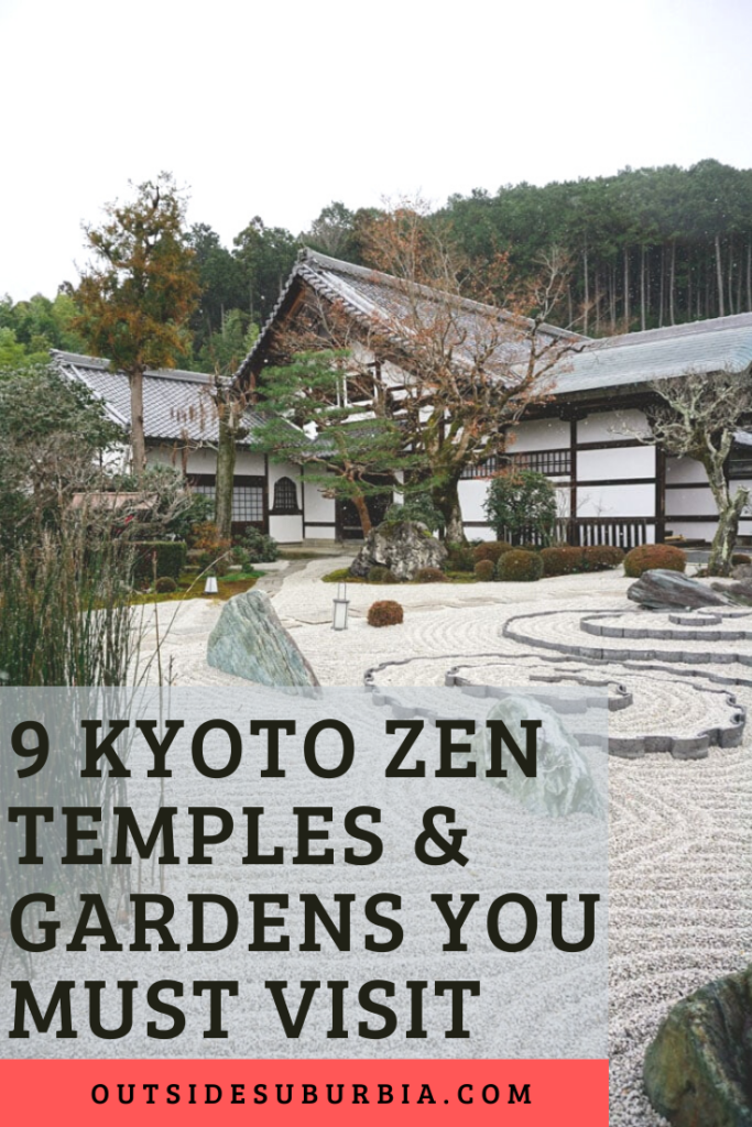 9 Beautiful Japanese Zen and Temples Gardens of Kyoto you must visit | Outside Suburbia