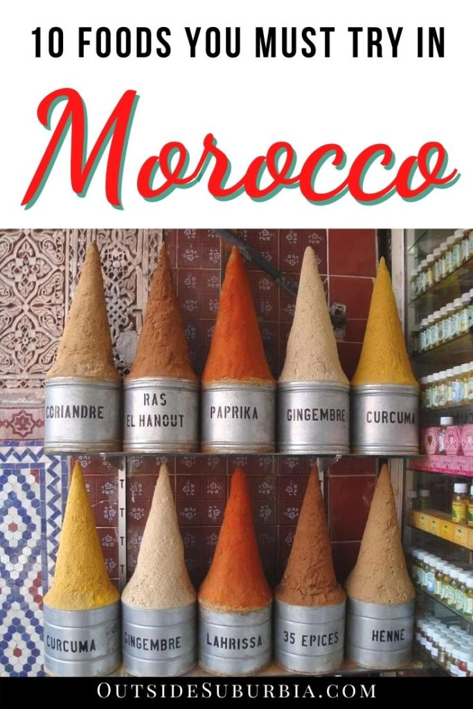 10 Must try Moroccan food: When you find yourself in Morocco, don't miss trying these foods in Morocco: Tagine, Harira, Msemmen, Beghrir... | Outside Suburbia
