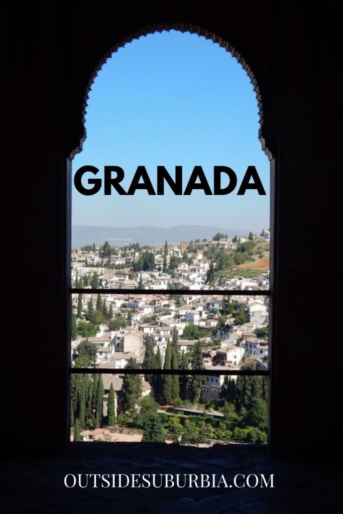 How to Spend One day in Granada, Spain | Outside Suburbia