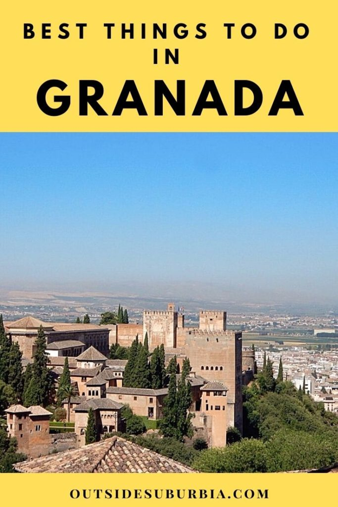 Best things to do in Granada, Spain | Outside Suburbia