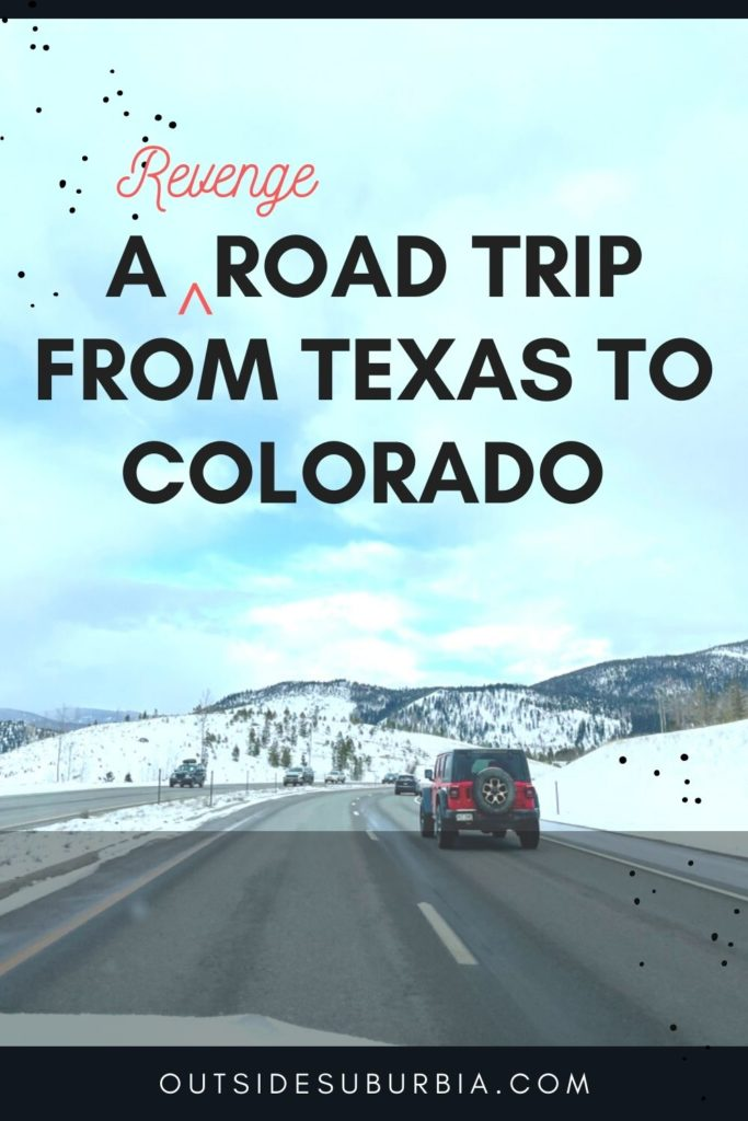 Texas to Colorado Road Trip Ideas and Itinerary | Outside Suburbia