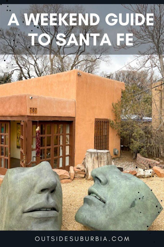 Santa Fe Weekend Guide | Outside Suburbia