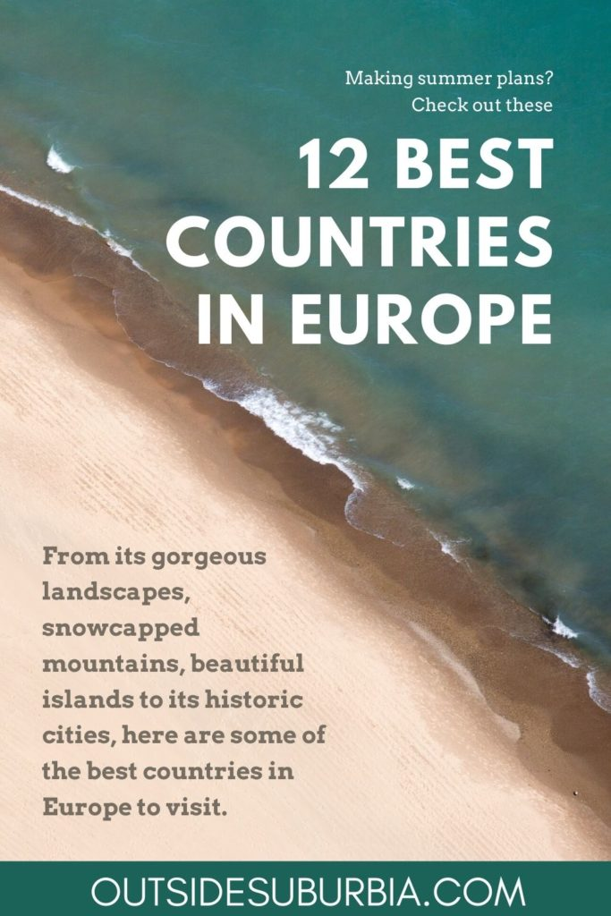 Best Countries in Europe to Visit this summer | Outside Suburbia