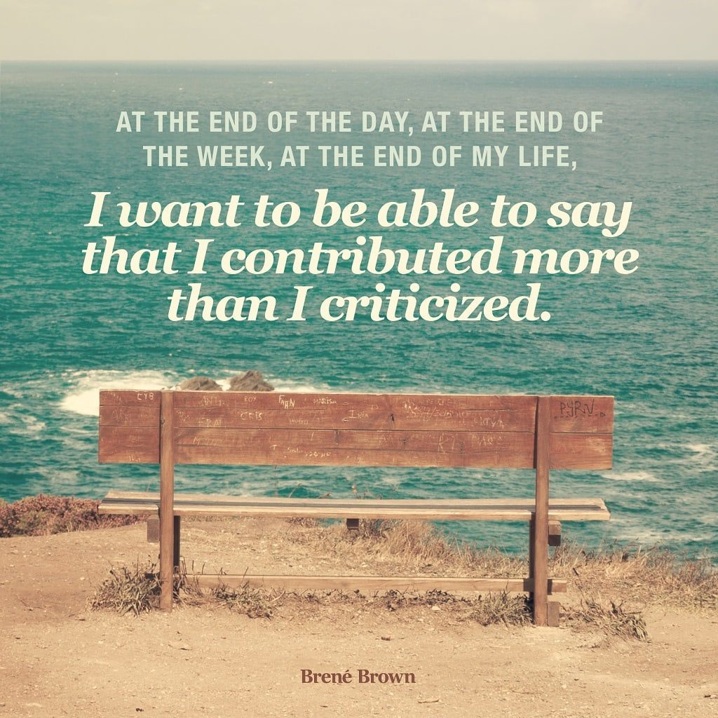 Brene Brown Quotes: Quotes to Live Life Well, in the moment & Love Unconditionally | Outside Suburbia