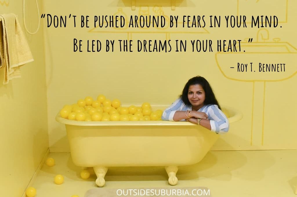60+ Quotes to Live Life Well, in the Moment & Love Unconditionally: Don't be pushed around by Fears in your mind. Be Led by the dreams in your heart.