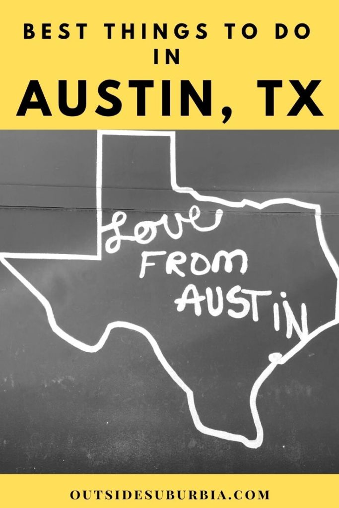 12 things to do in Austin, Texas on a Weekend Getaway | OutsideSuburbia